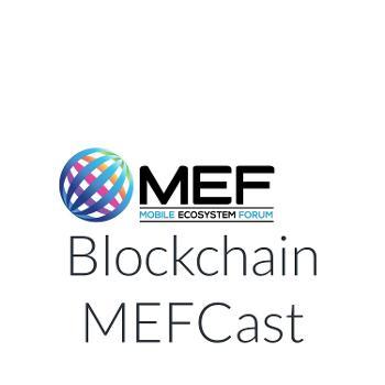 The MEF Blockchain PodCast