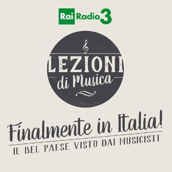 I TEMI DI LEZIONI DI MUSICA - Finalmente in Italia! Il bel paese visto dai musicisti