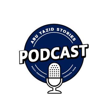 Abu Yazid Stories Podcast