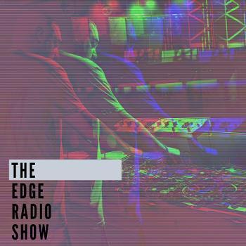 The Edge Radio Show With Clint Maximus