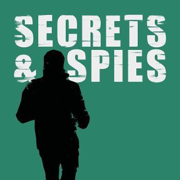 Secrets & Spies