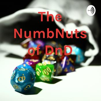 The NumbNuts of DnD
