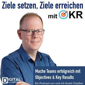 Ziele setzen, Ziele erreichen mit Objectives & Key Results (OKR)