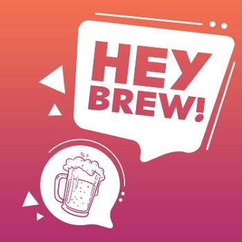 Hey Brew