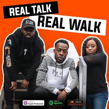 Real Talk Real Walk