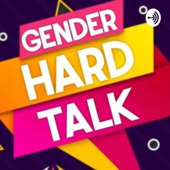GENDER HARD TALK (GHT)
