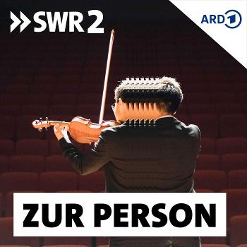 SWR2 Zur Person