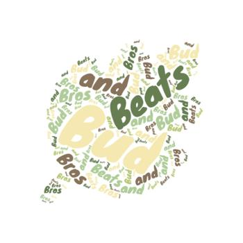 Beats, Bud, and Bros