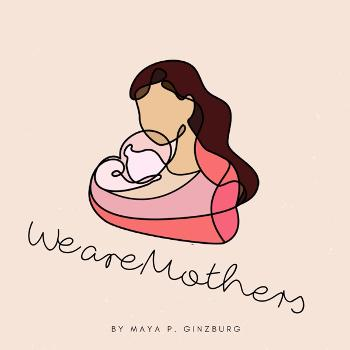 We Are Mothers
