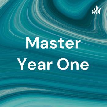 Master Year One