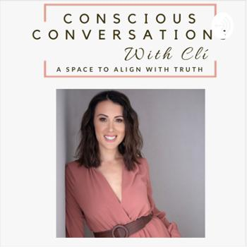 Conscious Conversations with Cli