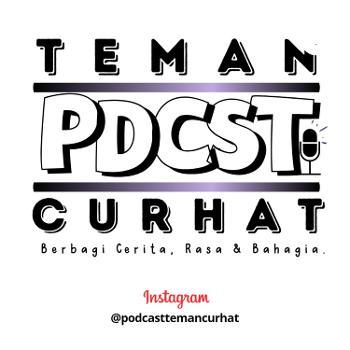 Podcast Teman Curhat