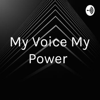 My Voice My Power