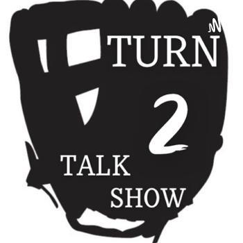 Turn 2 Talk Show