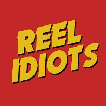 Reel Idiots