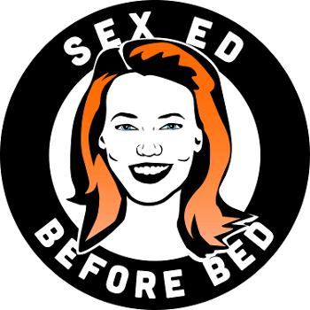 Sex Ed Before Bed