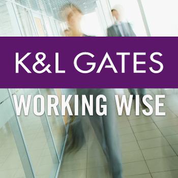 K&L Gates Working Wise