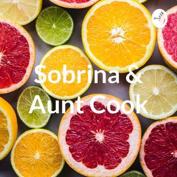 Sobrina & Aunt Cook