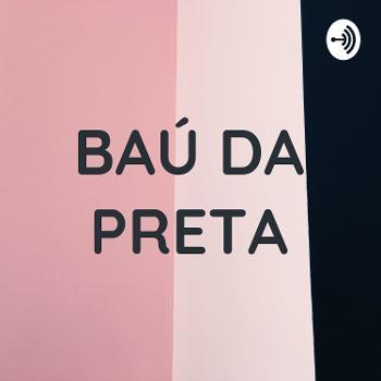Baú da Preta