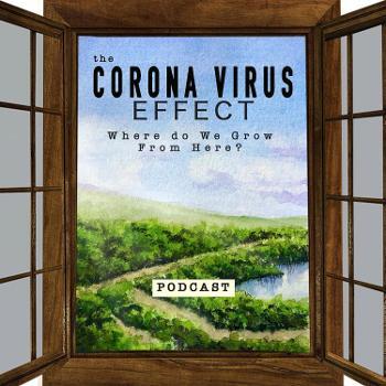 The Coronavirus Effect - Where Do We Grow From Here?