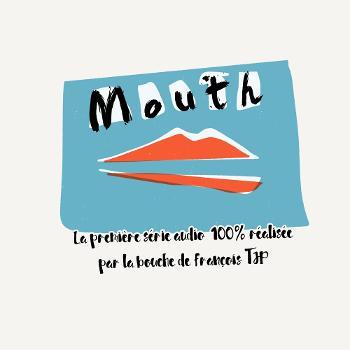 Mouth ? Saga MP3