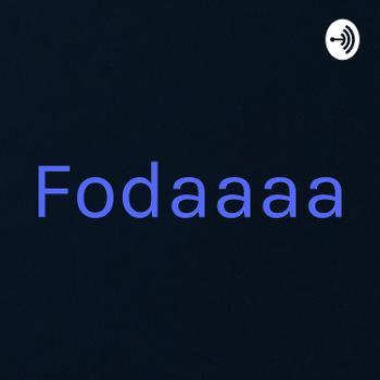 Fodaaaa