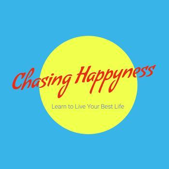 Chasing Happyness