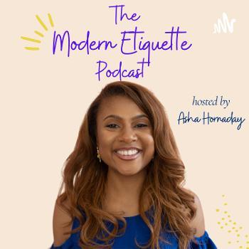 The Modern Etiquette Podcast