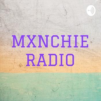 MXNCHIE RADIO