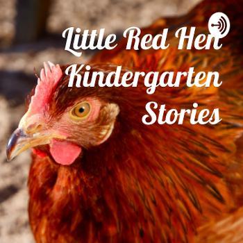 Little Red Hen Kindergarten Stories