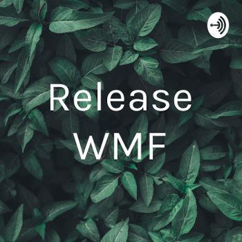 Release WMF