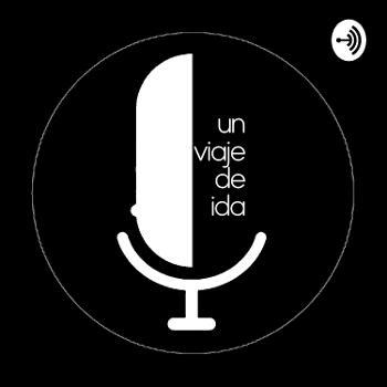 Un Viaje de Ida, programa de Radio