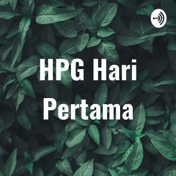 HPG Hari Pertama
