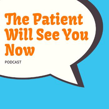 The Patient Will See You Now: A Medical Podcast