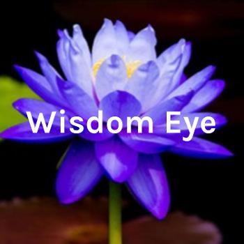 Wisdom Eye - Intro Talk