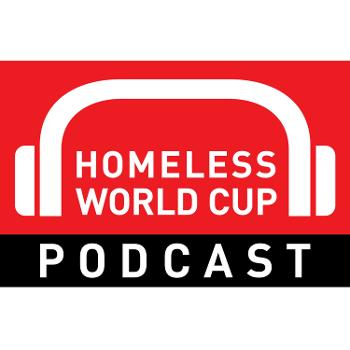 Homeless World Cup Podcast