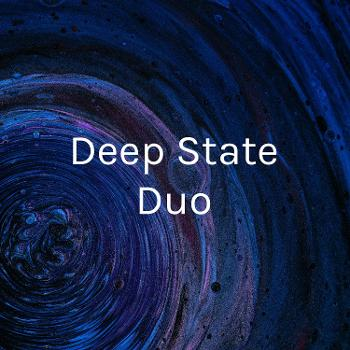 Deep State Duo: Gallagher & Schleicher