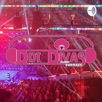 DDT Divas The Podcast