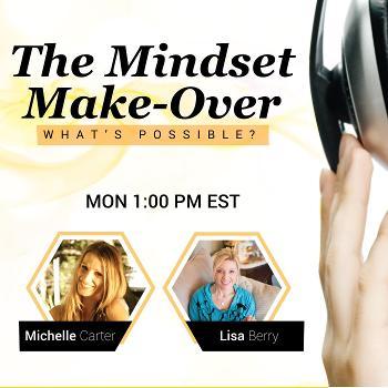 The Mindset Make-Over