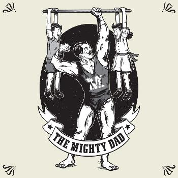 The Mighty Dad
