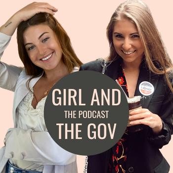 Girl and The Gov, The Podcast