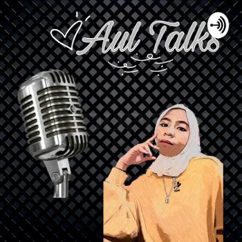 Aul Talks