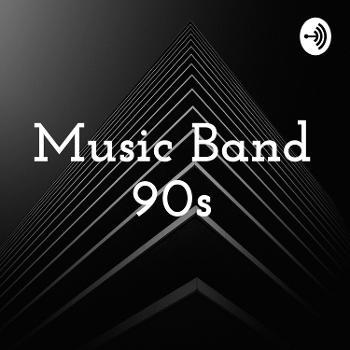 Music Band 90s