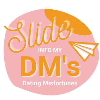 Slide Into My DM's