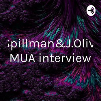 T.Spillman&J.Oliver MUA interview