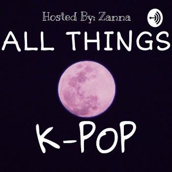 All Things K-pop