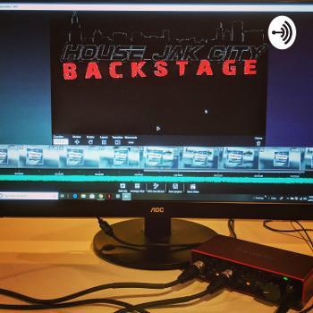 The House Jak City Podcast-Backstage