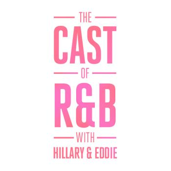 The CAST of R&B