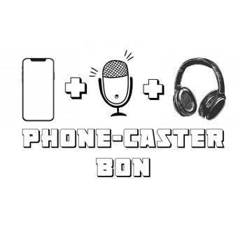 Phone-Caster Bon