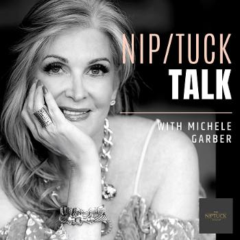 The NipTuck Talk Show: Honest Talk about Beauty, Self Love, Plastic Surgery and Aging